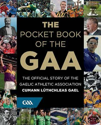 The Pocket Book of the GAA by Tony Potter 9780717170715 (Hardback, 2016)