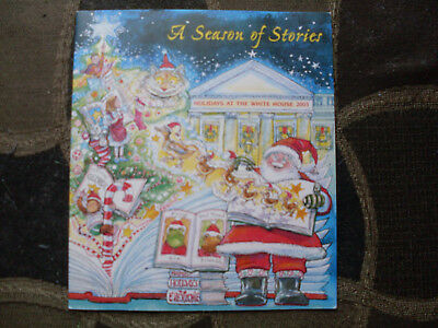 White House Collectible Christmas A Season of Stories book 2003 George Bush