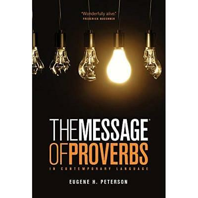 The Message The Book of Proverbs (repack) - Paperback NEW Eugene H Peters 2012-0