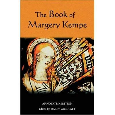 The Book of Margery Kempe: Annotated Edition (Library o - Paperback NEW Kempe, M