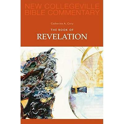 The Book of Revelation: Pt. 12 (New Collegeville Bible  - Paperback NEW Cory, Ca