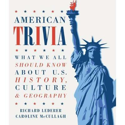 American Trivia: What We All Should Know about U.S. His - Paperback NEW Richard