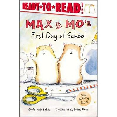 Max & Mo's First Day at School (Ready-To-Read: Level 1) - Paperback NEW Lakin, P