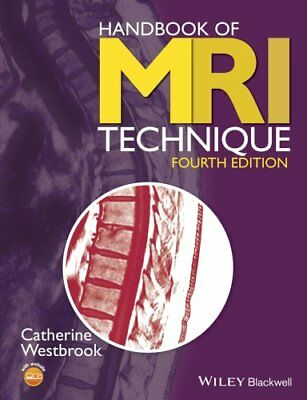 Handbook of MRI Technique by Catherine Westbrook 9781118661628 (Paperback, 2014)