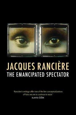 The Emancipated Spectator by Jacques Ranciere (Paperback, 2011)