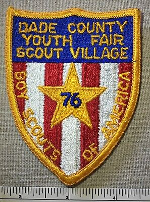 Vintage 1976 DADE COUNTY Youth Fair Scout Village Boy Scouts PATCH Florida FL