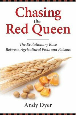 Chasing the Red Queen The Evolutionary Race Between Agricultura... 9781610915199
