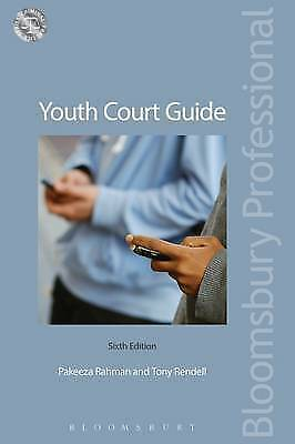 Youth Court Guide by Pakeeza Rahman, Tony Rendell (Paperback, 2017)