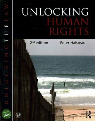 Unlocking Human Rights by Peter Halstead 9780415835978 (Paperback, 2014)