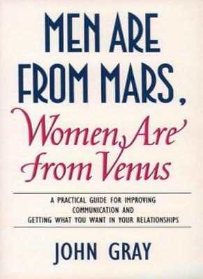Men Are from Mars, Women Are from Venus: A Practical Guide for Im ..072252840X