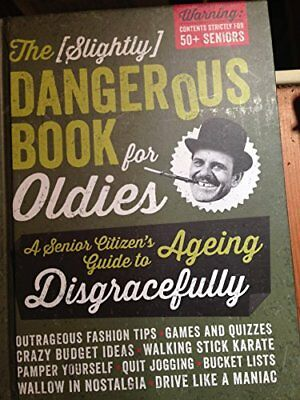 The Slightly Dangerous Book for Oldies-Baker & Taylor