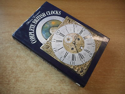 Complete British Clocks by Loomes, Brian, Loomes, Brian, Bracken