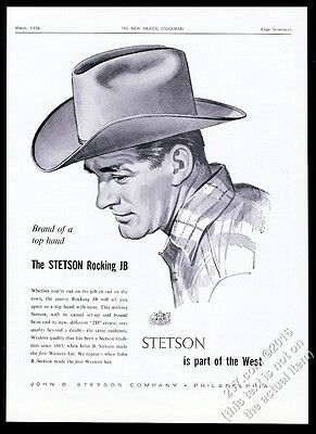 1956 Stetson Rocking JB cowboy hat illustrated Part Of The West vintage print ad