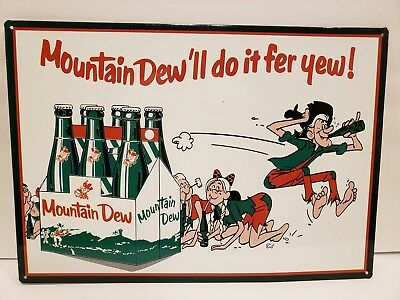 Mountain Dew'll dew It fer yew - Vintage Advertising Tin Metal Mountain Dew Sign