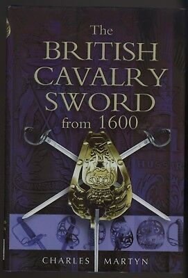 THE BRITISH CAVALRY SWORD FROM 1600 by MARTYN