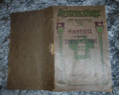 """Instructions for Operating the Minnesota Model """"A"""" Sewing Machine Pamphlet SEARS"""