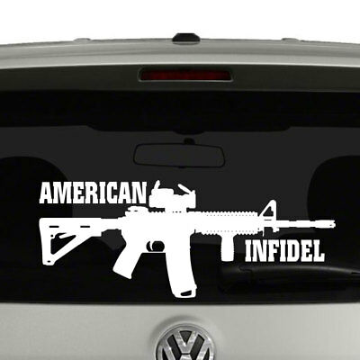 """PROUD TO BE AN INFIDEL AR15 M4 Vinyl Decal Bumper Sticker *WHITE* 9/"""" w x 3.75/"""""""