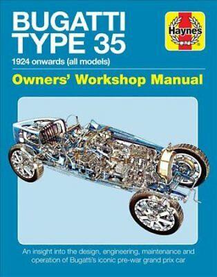 Bugatti Type 35 Owners Workshop Manual by Chas Parker 9781785211836