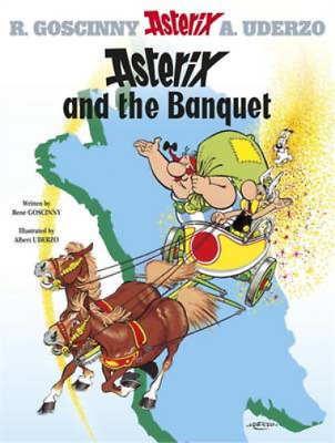 Asterix and the Banquet: Bk. 5 (Asterix (Orion Paperback)), Ren� Goscinny & Albe