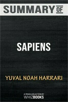 summary of sapiens a brief history of humankind by yuval noah harari