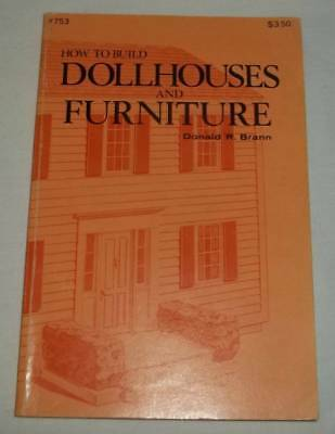 1976 How To Build Dollhouses And Furniture Book By Donald R. Brann