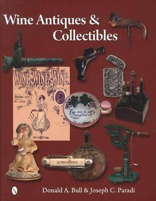 Wine Antiques Collectibles Reference Corkscrews Wine Labels Advertising Etc