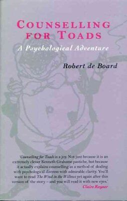Counselling for Toads A Psychological Adventure by Robert de Board 9780415174299