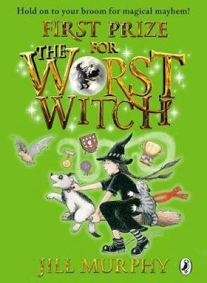 First Prize for the Worst Witch by Jill Murphy 9780141355092 (Hardback, 2018)