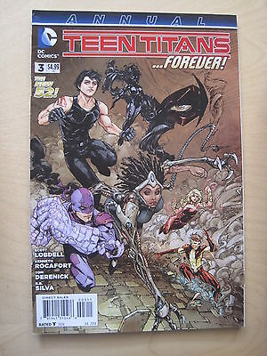 TEEN TITANS ANNUAL  3 by LOBDELL & ROCAFORT. 1st PRINTING. THE NEW 52 !  DC.2013