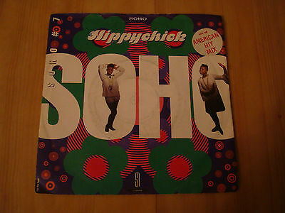 """Soho-Hippy Chick (Savage 7"""")  ( Includes Smiths Sample From How Soon Is Now)"""
