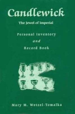 Candlewick The Jewel of Imperial Glass - Personal Inventory and Record Book