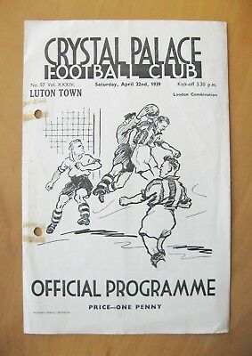 CRYSTAL PALACE v LUTON TOWN Reserves 1938/1939 *Good Cond Football Programme*