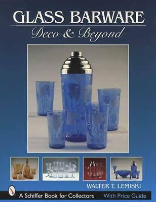 Vintage Art Deco Glass Barware  Collector Guide: Decanters Shakers Dispenser Etc