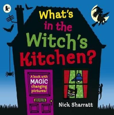 What's in the Witch's Kitchen? by Nick Sharratt 9781406384079 (Paperback, 2018)
