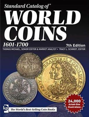Standard Catalog of World Coins 1601-1700, 7. Auflage 2018