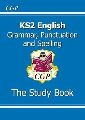 KS2 English: Grammar, Punctuation and Spelling Study Book (for ... 9781847621658