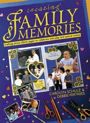 (Good)-Creating Family Memories: Crafting Photo Album Pages to Celebrate Everyda