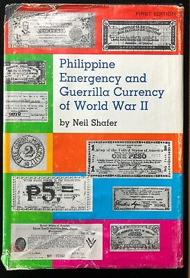 Philippine Emergency and Guerrilla Currency of World War II by Neil Shafer