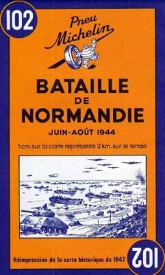 Battle of Normandy - Michelin Historical Map 102 Map 9782067002623