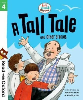 Read with Oxford: Stage 4: Biff, Chip and Kipper: A Tall Tale a... 9780192764300