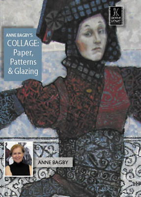 Collage: Paper, Patterns & Glazing with Anne Bagby - Art Education DVD