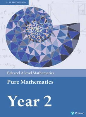 Edexcel A level Mathematics Pure Mathematics Year 2 Textbook + ... 9781292183404
