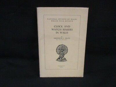 Clock and Watch Makers in Wales, Iorwerth C Peate, 1960, Cardiff, Good