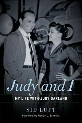 Judy and I: My Life with Judy Garland (Paperback or Softback)
