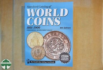 KRAUSE STANDARD CATALOG OF WORLD COINS - 1801 to 1900 - 8th EDITION