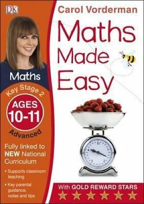 Maths Made Easy Ages 10-11 Key Stage 2 Advanced by Carol Vorderman 9781409344742