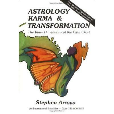 Astrology, Karma and Transformation: Inner Dimensions o - Paperback NEW Arroyo,