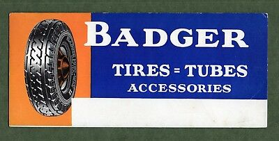 "BADGER TIRES Ink Blotter - 4""x9"", c1930s, Pic of Badger Pneu-Way Tire, Exc Cond"