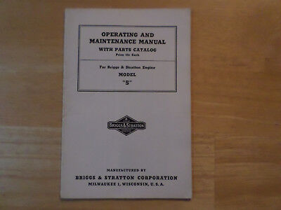 Briggs & Stratton Model 5 Operating And Maintenance Manual With Parts Catalog
