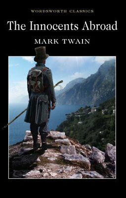 The Innocents Abroad by Mark Twain 9781840226362 (Paperback, 2010)